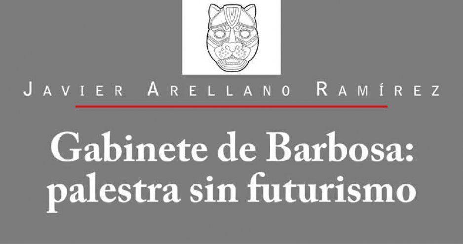Gabinete de Barbosa: palestra sin futurismo