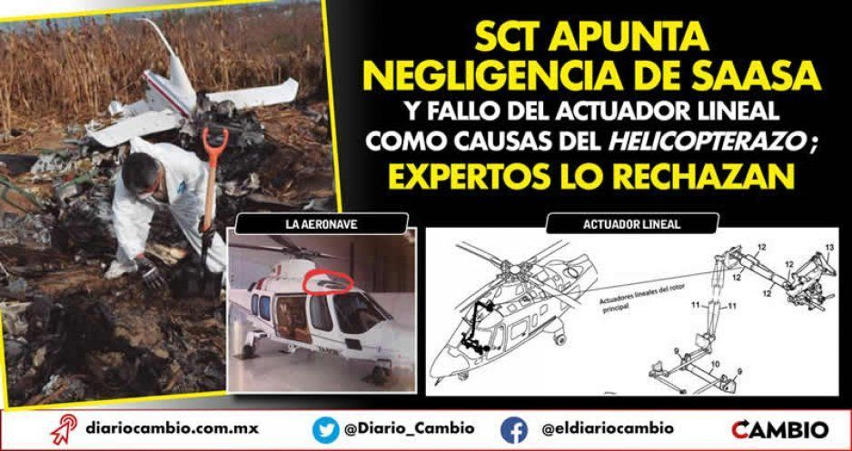 SCT apunta negligencia de SAASA y fallo del actuador lineal como causas del helicopterazo; expertos lo rechazan