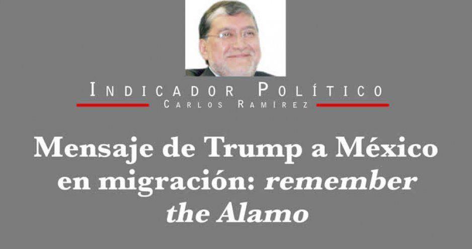 Mensaje de Trump a México en migración: remember the Alamo