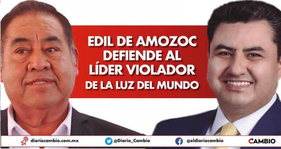 Edil de Amozoc defiende al líder violador de La Luz del Mundo