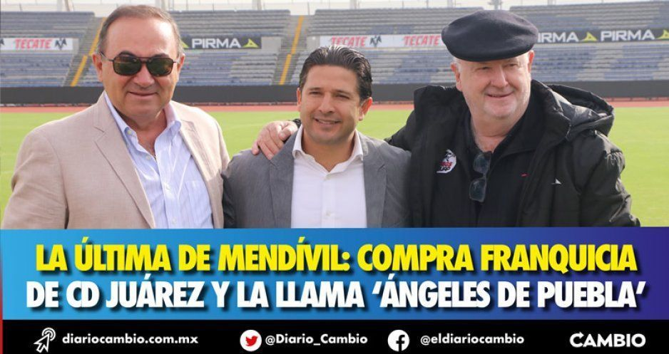 La última de Mendívil: compra franquicia de Cd Juárez y la llama 'Ángeles de Puebla'