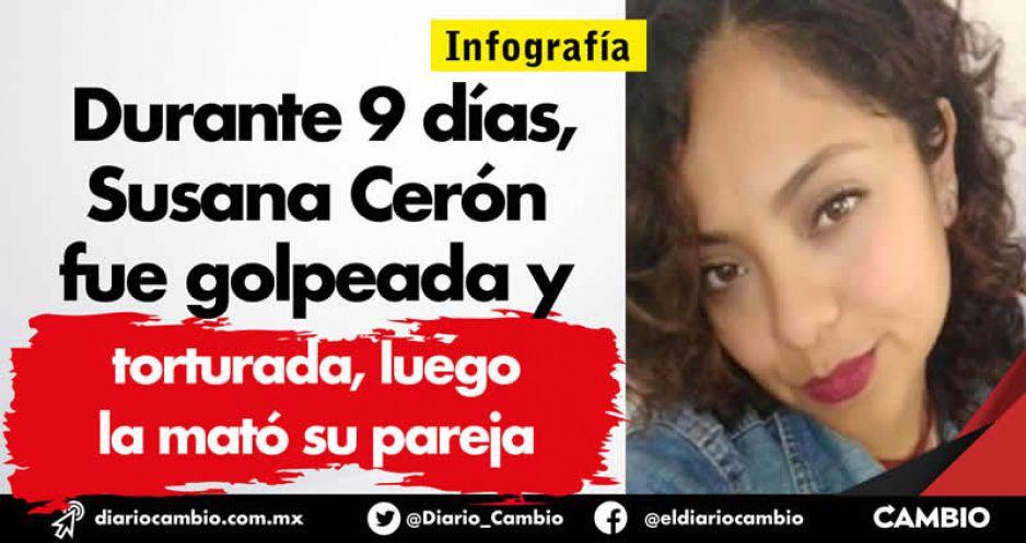 Durante 9 días, Susana Cerón fue golpeada y torturada, luego la mató su pareja