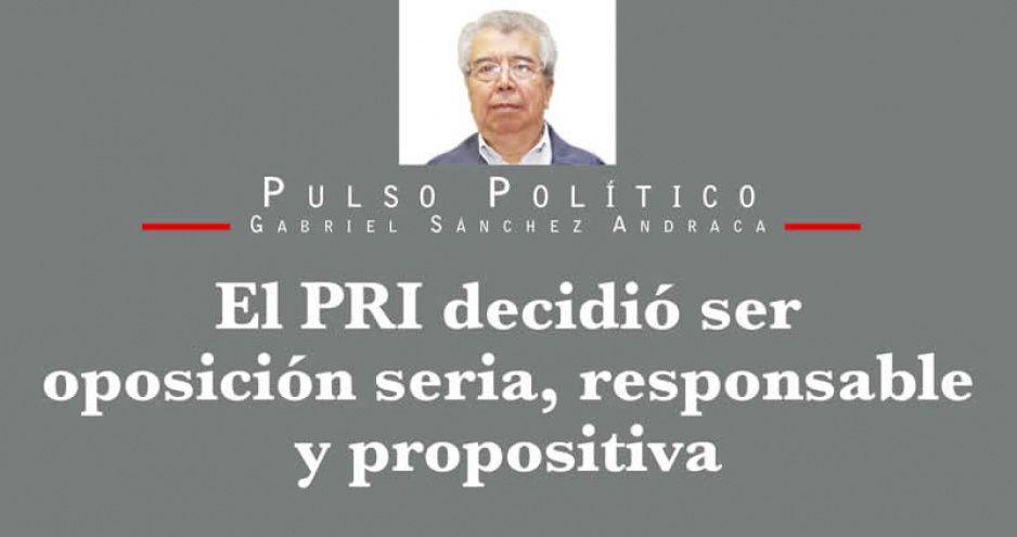 El PRI decidió ser oposición seria, responsable y propositiva