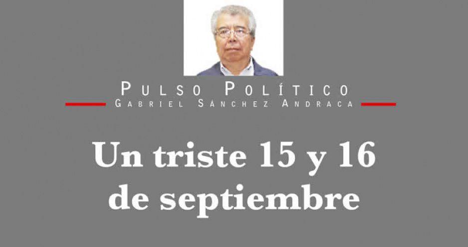 Un triste 15 y 16 de septiembre