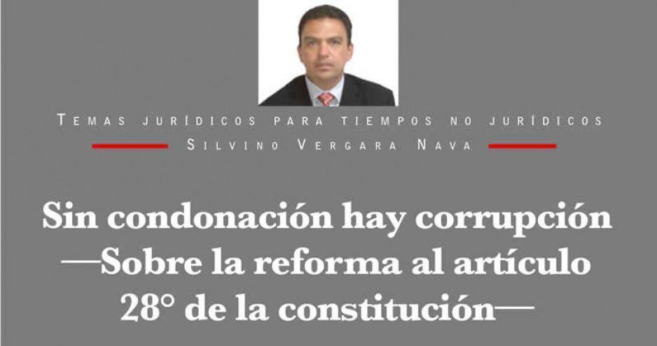Sin condonación hay corrupción