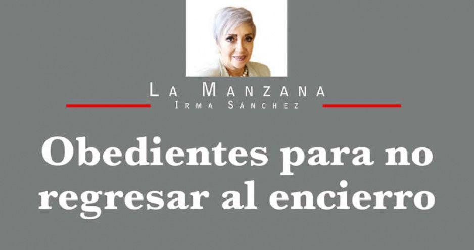 OBEDIENTES PARA NO REGRESAR AL ENCIERRO