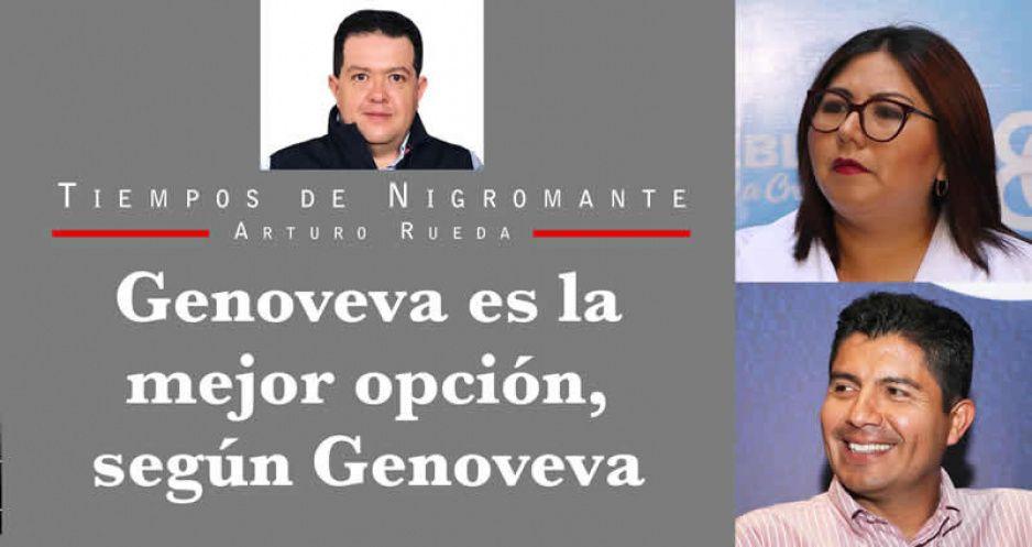 Genoveva es la mejor opción, según Genoveva