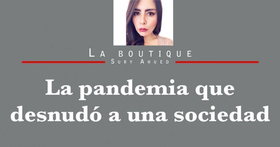 La pandemia que desnudó a una sociedad