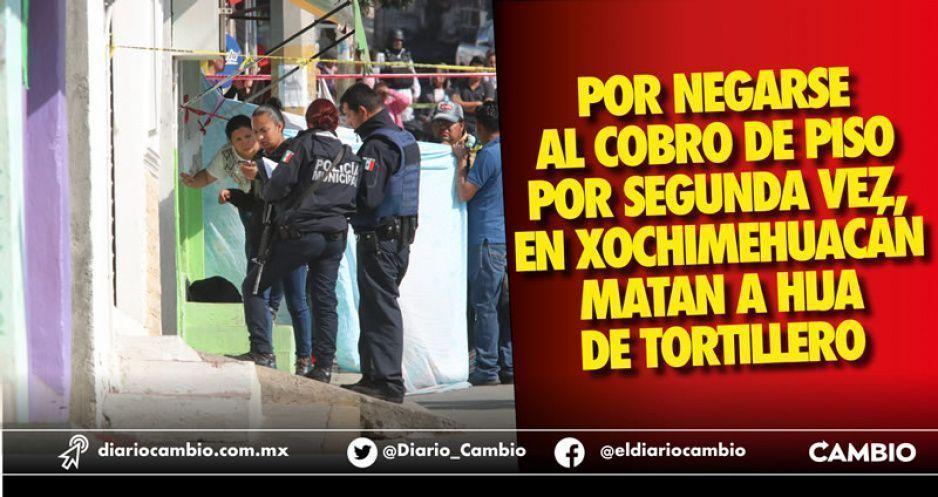 Cobro de derecho de piso desata balacera en Xochimehuacán: le exigieron 30 millones de pesos