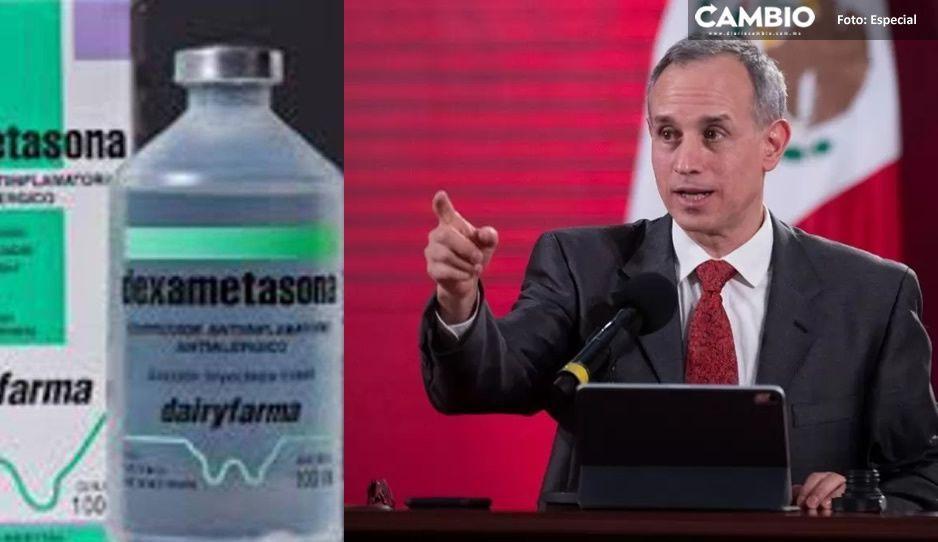López-Gatell advierte sobre el uso anticipado de dexametasona ¡pueden causar la muerte!