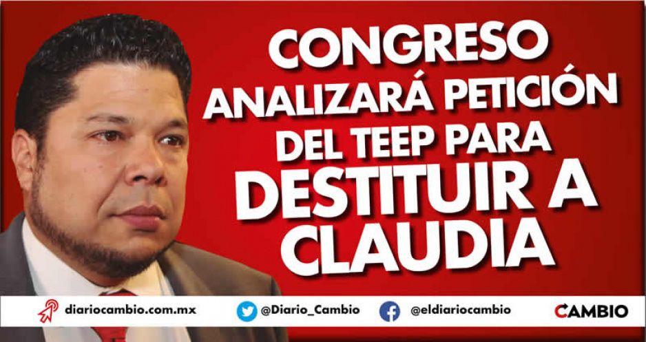 Congreso analizará petición del TEEP para destituir a Claudia