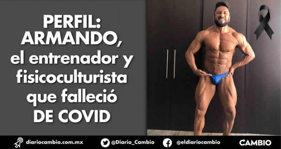 Perfil: Armando, el fitness que no pudo cargar con el COVID