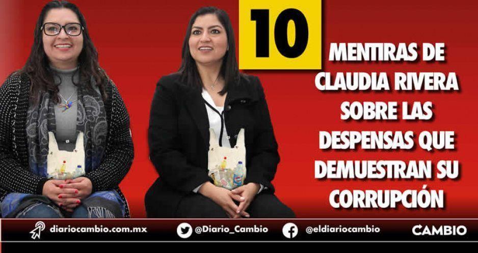 10 mentiras de Claudia Rivera sobre las despensas que demuestran su corrupción