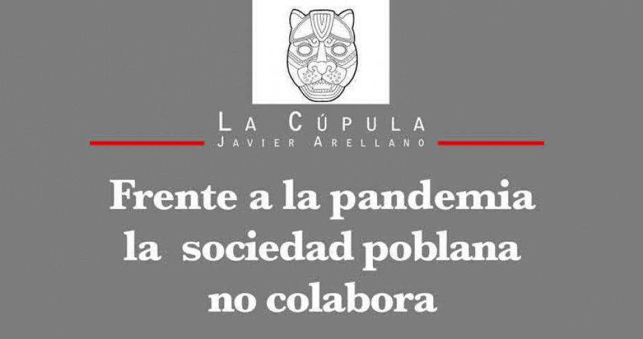 Frente a la pandemia, la sociedad poblana no colabora
