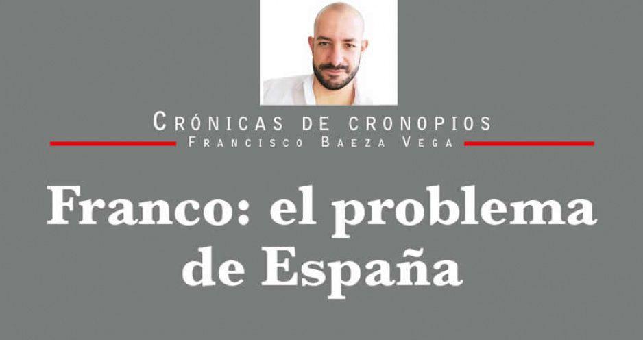 Franco: el problema de España