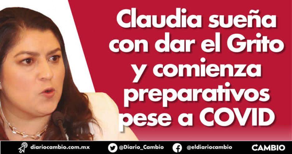 Claudia sueña con dar el Grito y comienza preparativos pese a COVID (VIDEO)