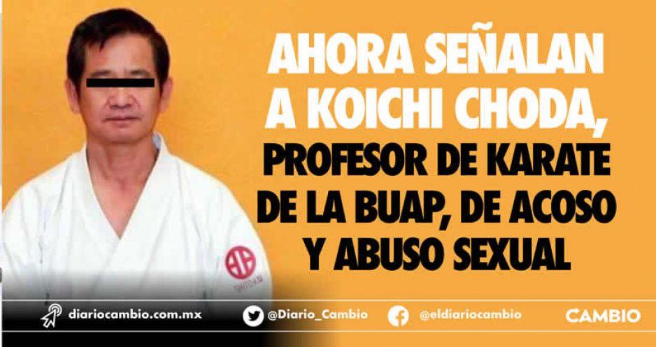 Ahora señalan a Koichi Choda, profesor de karate de la BUAP, de acoso y abuso sexual