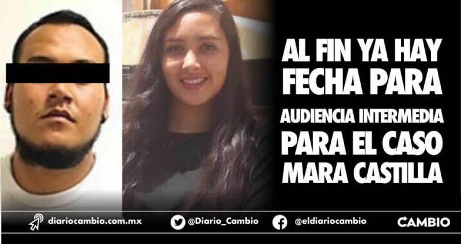 Al fin ya hay fecha para audiencia  intermedia para el caso Mara Castilla