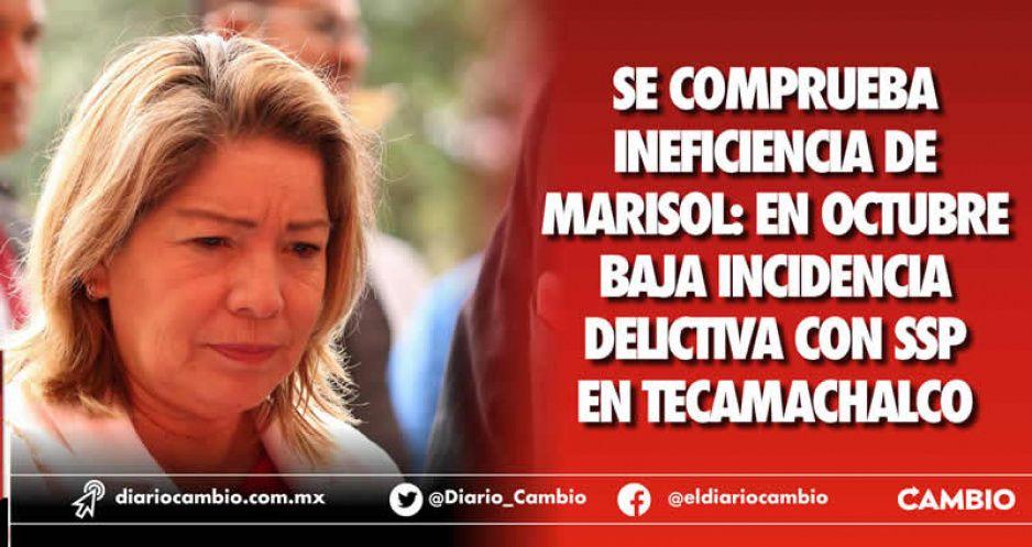 Se comprueba ineficiencia de Marisol: en octubre  baja incidencia delictiva con SSP en Tecamachalco