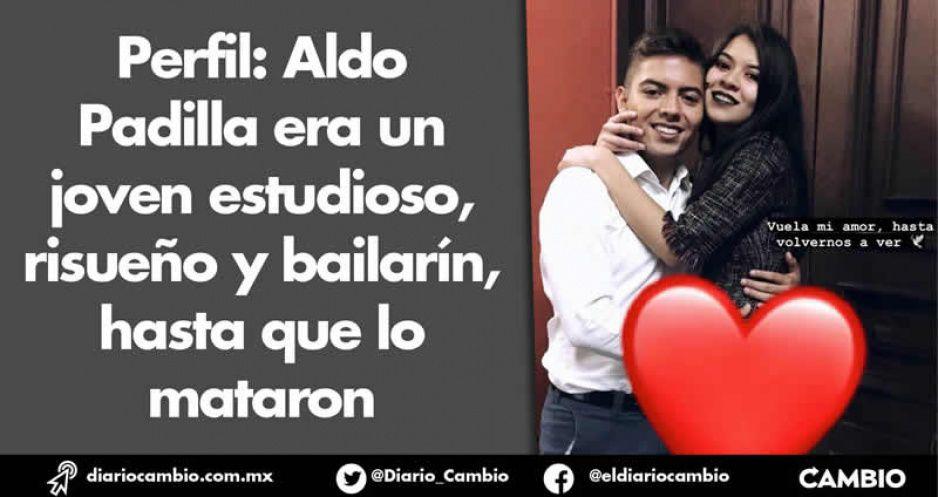 Perfil: Aldo Padilla era un joven estudioso, risueño y bailarín, hasta que lo mataron (VIDEO)
