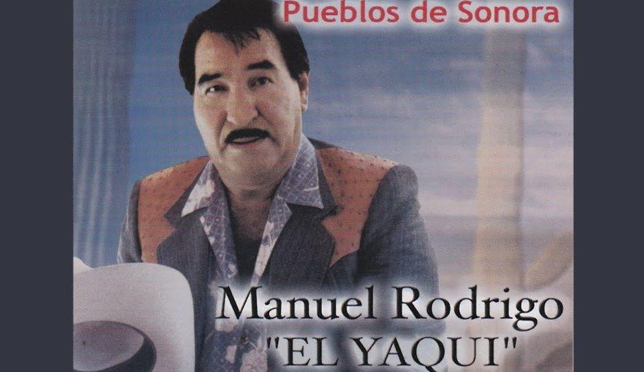 """¡Ay mi Yaquesita! Muere cantante regional mexicano Manuel Rodrigo """"El Yaqui"""""""