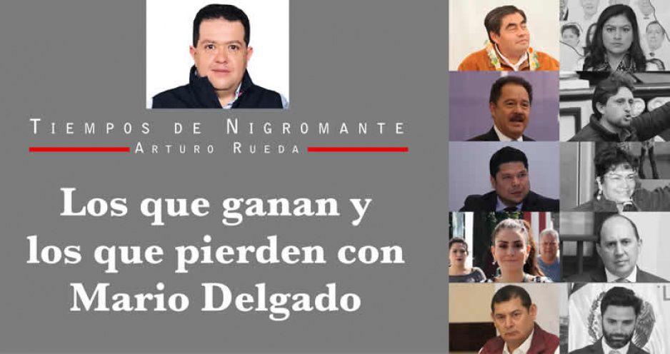 Los que ganan y los que pierden con Mario Delgado