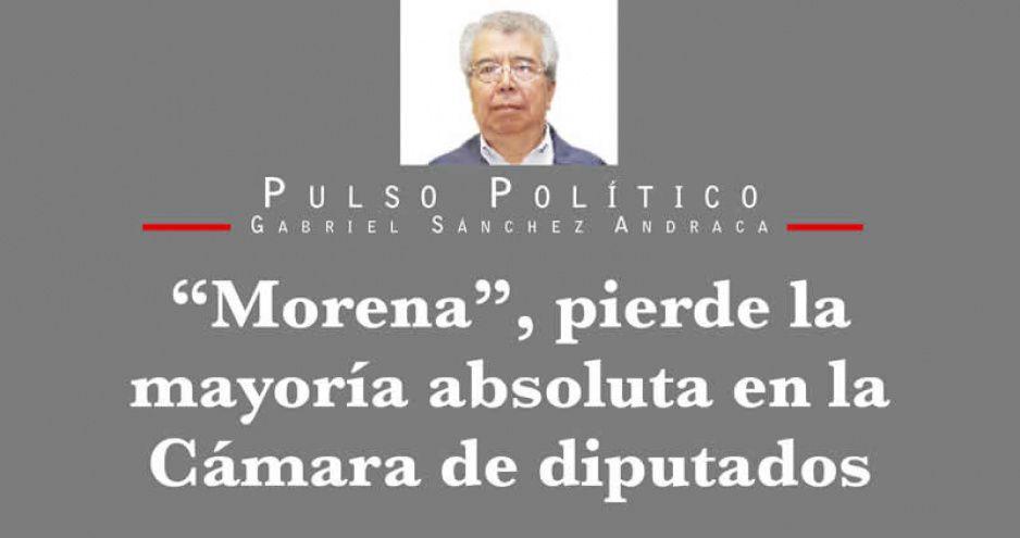 """""""Morena"""", pierde la mayoría absoluta en la Cámara de diputados"""