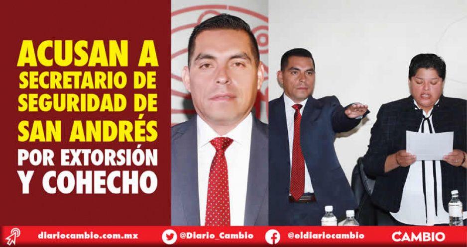 Acusan a secretario de Seguridad de  San Andrés por extorsión y cohecho