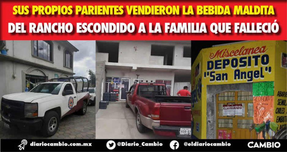 Sus propios parientes vendieron la bebida maldita del Rancho Escondido a la familia que falleció