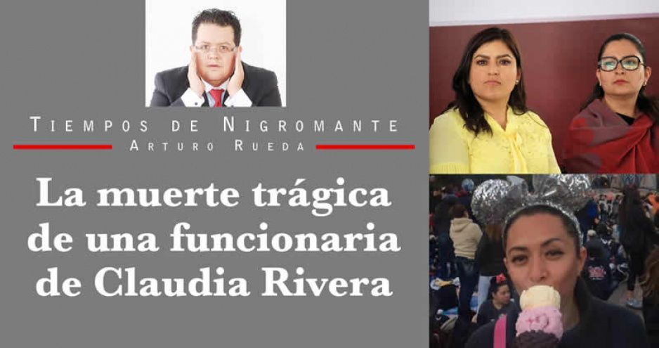 La muerte trágica de una funcionaria de Claudia Rivera