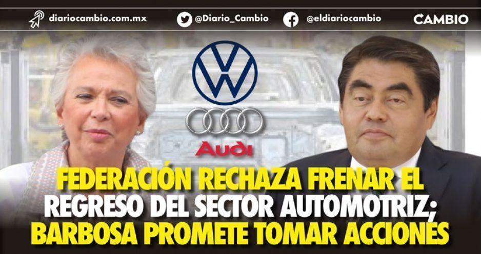Federación rechaza frenar el regreso del sector automotriz; Barbosa promete tomar acciones