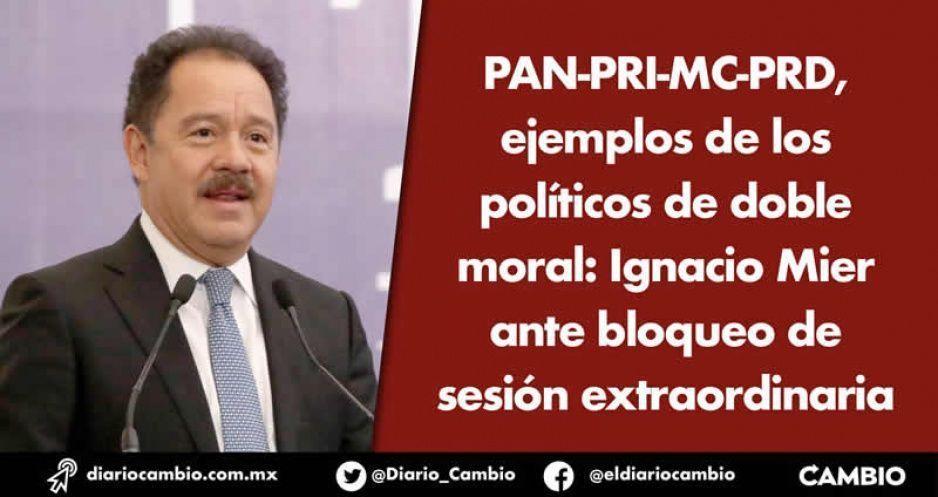 PAN-PRI-MC-PRD, ejemplos de los políticos de doble moral: Ignacio Mier ante bloqueo de sesión extraordinaria