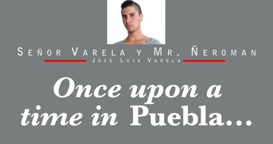 Once upon a time in Puebla…