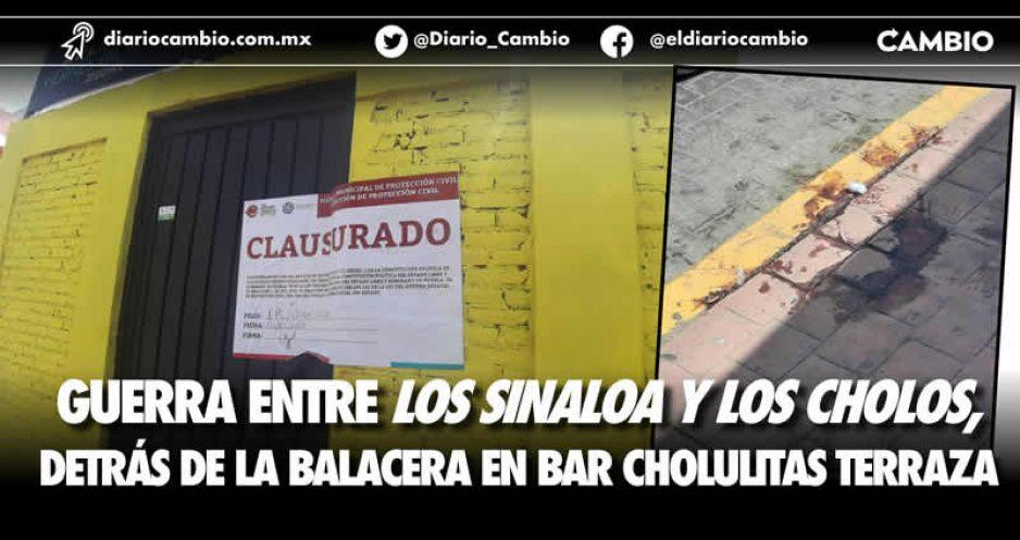 Batalla de narcomenudistas entre Los Sinaloa y Los Cholos desató balacera en Cholulitas Terraza