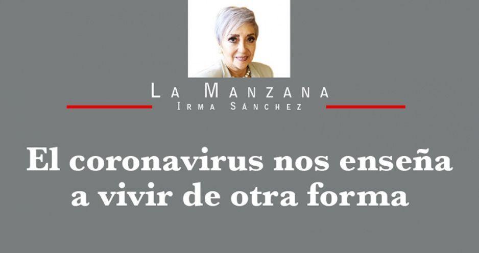 El coronavirus nos enseña a vivir de otra forma