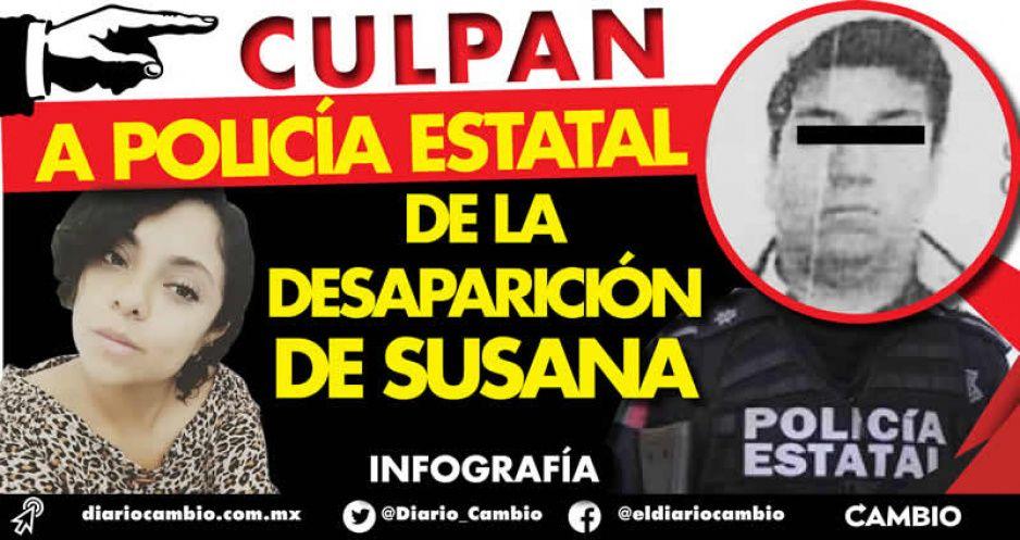 Policía estatal, principal sospechoso por la desaparición de Susana Cerón