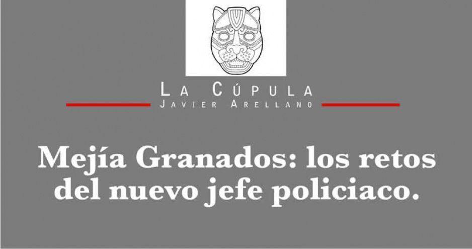 Mejía Granados: los retos del nuevo jefe policiaco