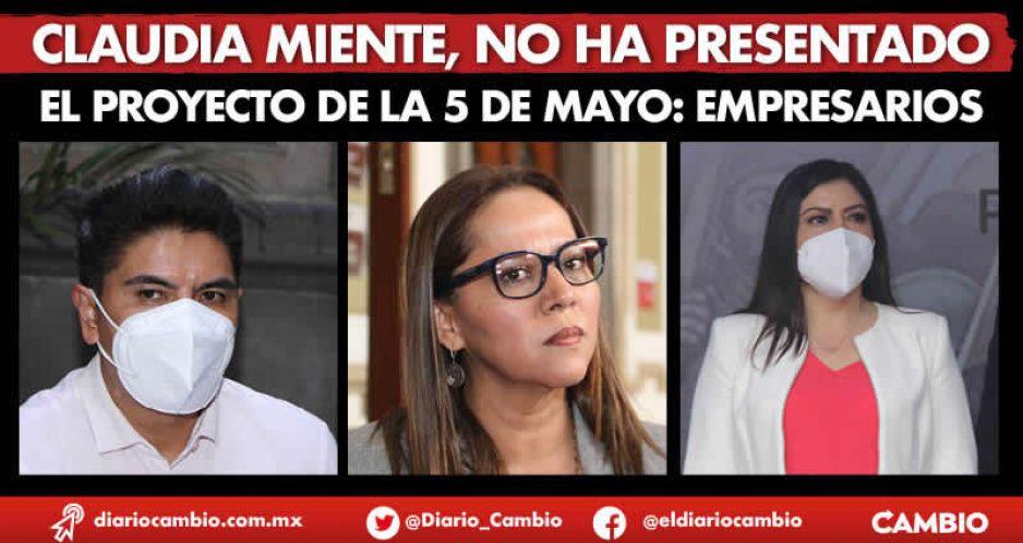 Claudia miente, no ha presentado el proyecto de la 5 de Mayo: empresarios (VIDEO)