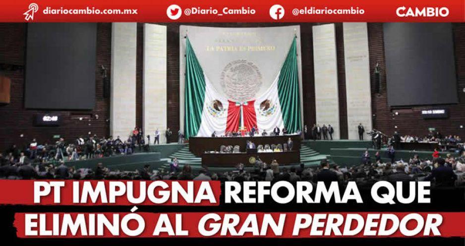 PT impugna reforma que eliminó al Gran Perdedor