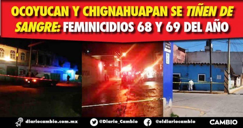 Ocoyucan y Chignahuapan se tiñen de sangre: feminicidios 68 y 69 del año