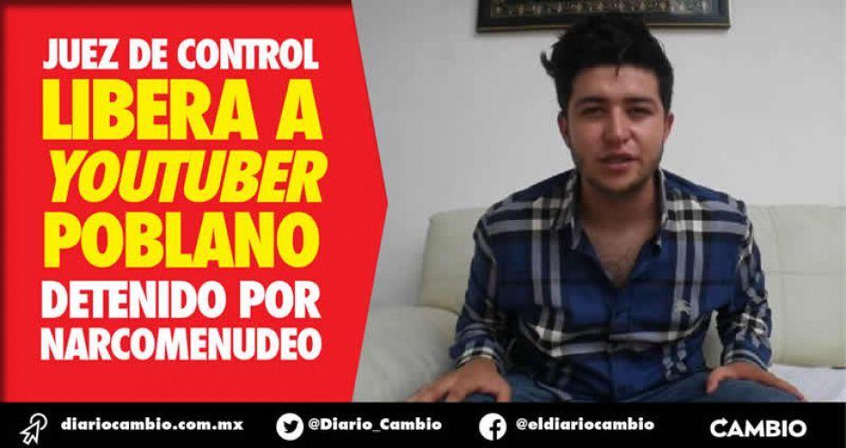 Juez libera a youtuber poblano detenido por narco: grabar le ayudó