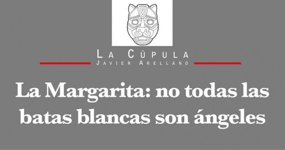 La Margarita: no todas las batas blancas son ángeles