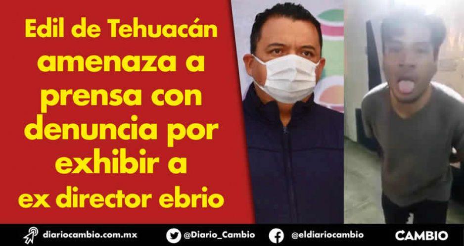 Edil de Tehuacán amenaza con denuncias a los medios que se burlen de su funcionario borrachín