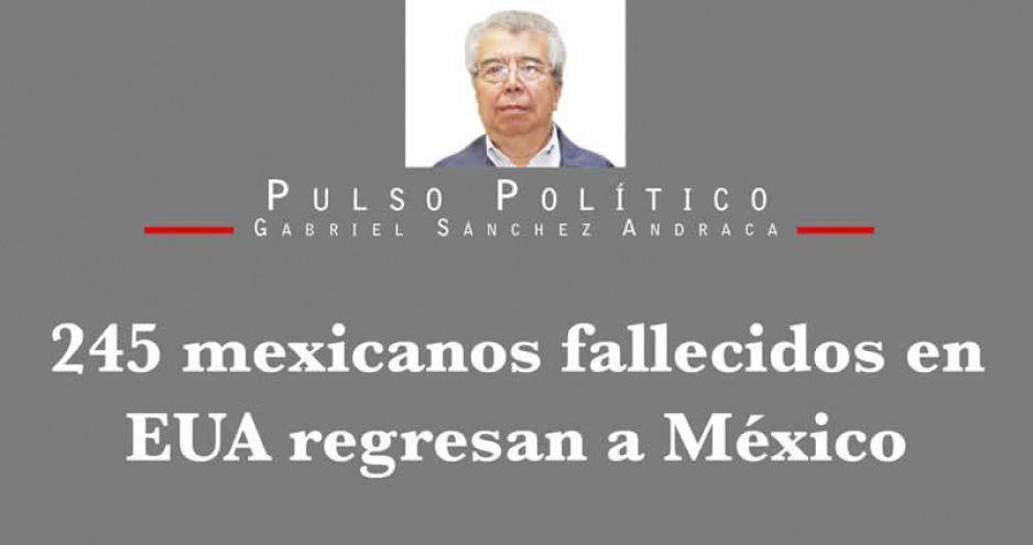 245 mexicanos fallecidos en EUA regresan a México
