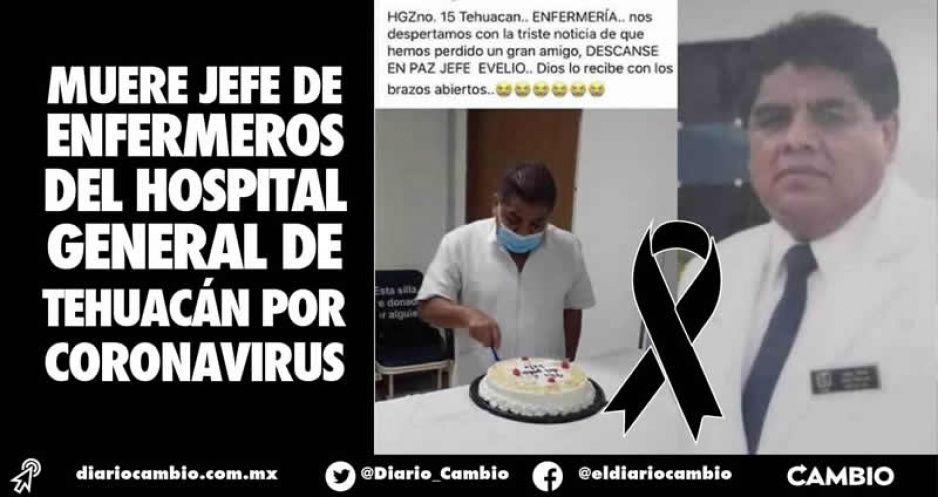 Muere jefe de enfermeros del Hospital General de Tehuacán por coronavirus