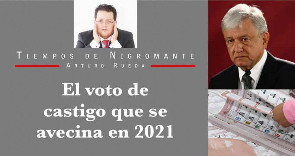 El voto de castigo que se avecina en 2021
