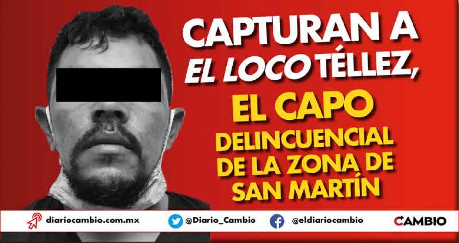 Capturan a El Loco Téllez, el capo delincuencial de la zona de San Martín