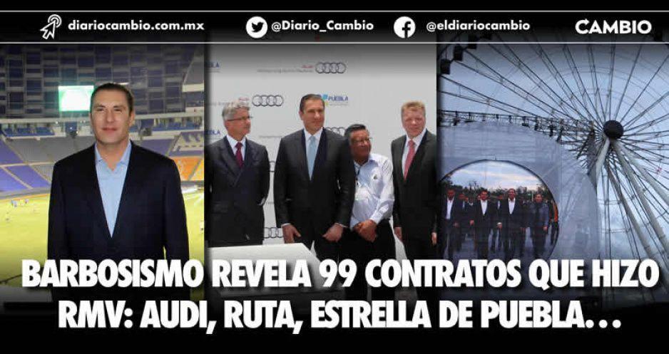 Barbosismo revela 99 contratos que hizo  RMV: Audi, Ruta, Estrella de Puebla…