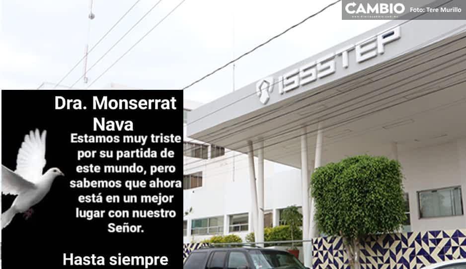 A causa de covid muere  Monserrat Nava García doctora del ISSSTEP