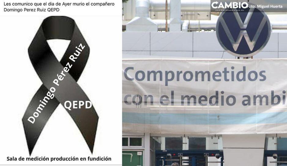 Ya son tres los trabajadores muertos por Covid: VW ocultó fallecimiento de Domingo Pérez Ruiz
